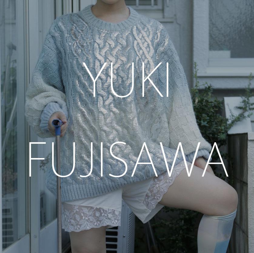 YUKI_FUJISAWA#fashion