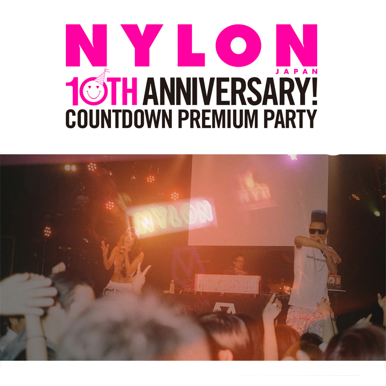 NYLON10周年PARTY!!
