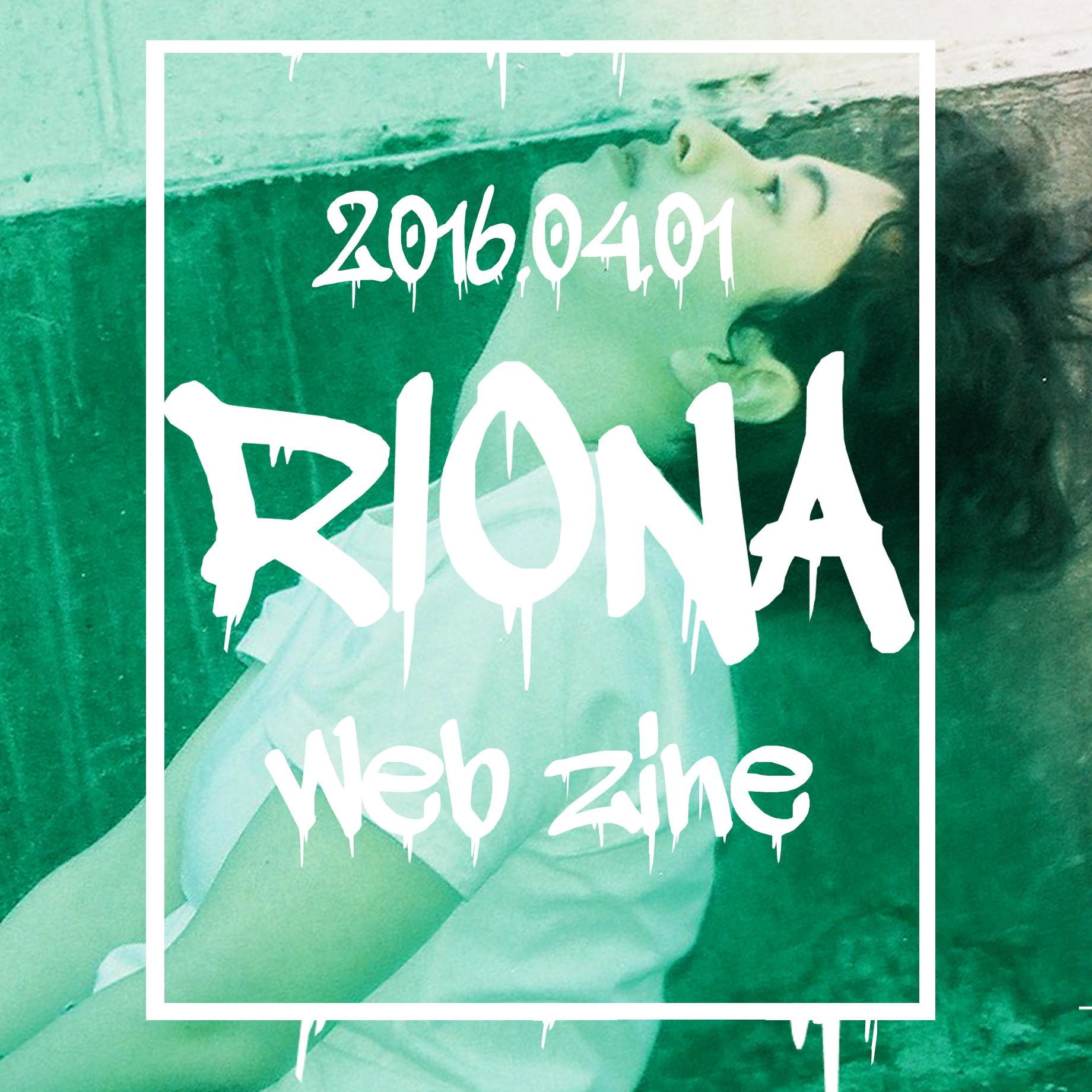 WEB ZINE-RIONA-#zine