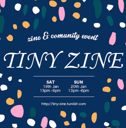 ZINE・雑貨の販売&交流イベントTINYZINEが1月19日20日開催! #tinyzine