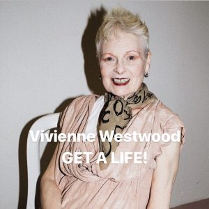 Vivienne Westwood – GET A LIFE!にいってみた☆