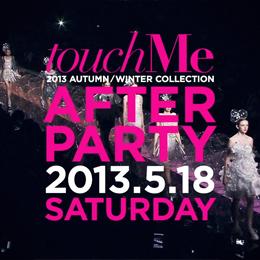 最新コレクション映像&音楽を楽しめるtouchMe恒例のアフターパーティ
