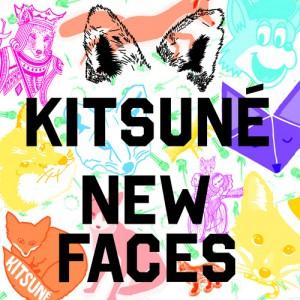 今の旬をキャッチしたければこれ! Kitsuneの最新コンピ『Kitsune New Faces』