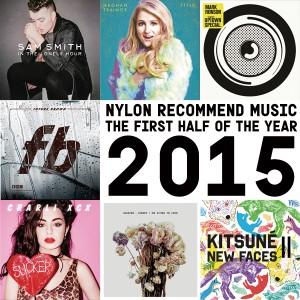 おしゃれGIRLSがマークすべき、2015年上半期のミュージックBEST10