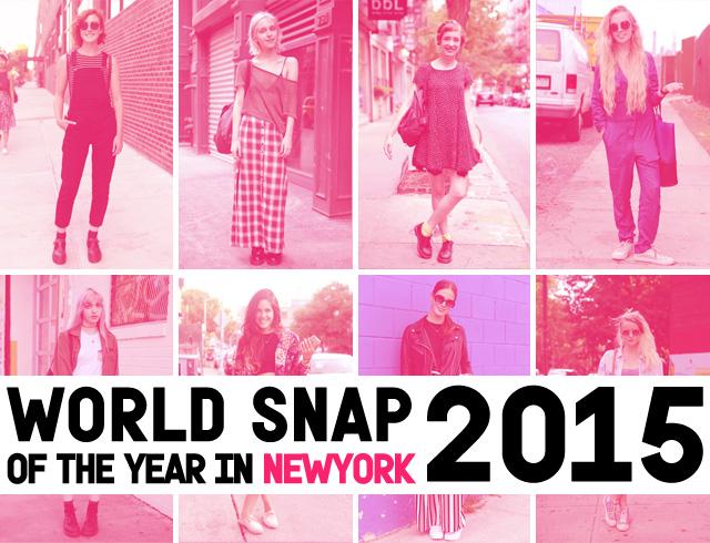 WORLD SNAP番外編! 2015年 NYスナップBEST10