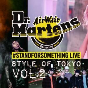 """Dr.Martensプロデュースのカルチャーフェス『#STANGFORSOMETHING LIVE """"STYLE OF TOKYO""""』が開催決定!"""