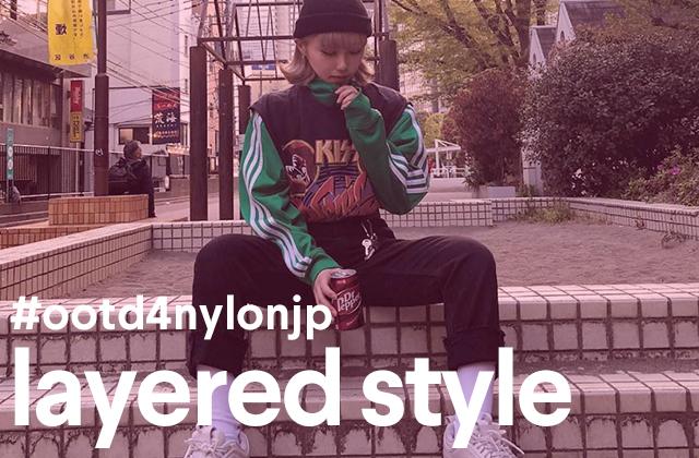 いますぐトライしたいTシャツレイヤードスタイル♡ #ootd4nylon