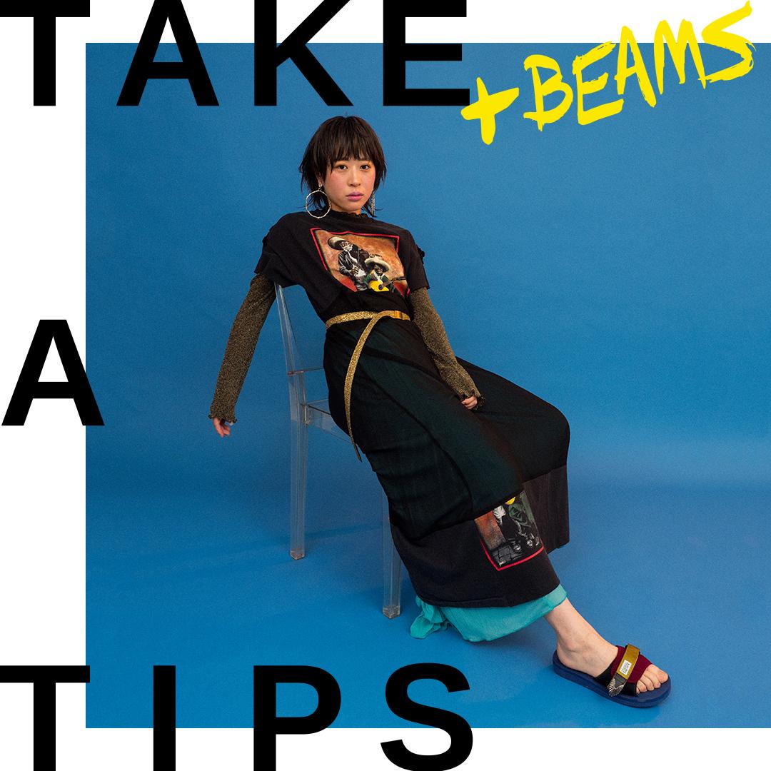 TAKE A TIPS +BEAMS Yuumi ARIA