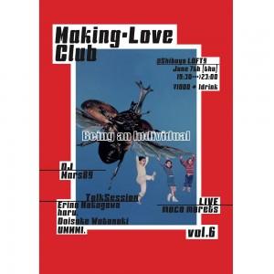 """カルチャーや政治、愛について取り上げる""""Making-Love Club""""第6弾が渋谷にて開催!"""