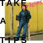 TAKE A TIPS +BEAMS DENIM