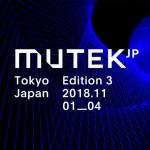 世界最先端のデジタルアートと電子音楽の祭典『MUTEK.JP 2018』を開催!