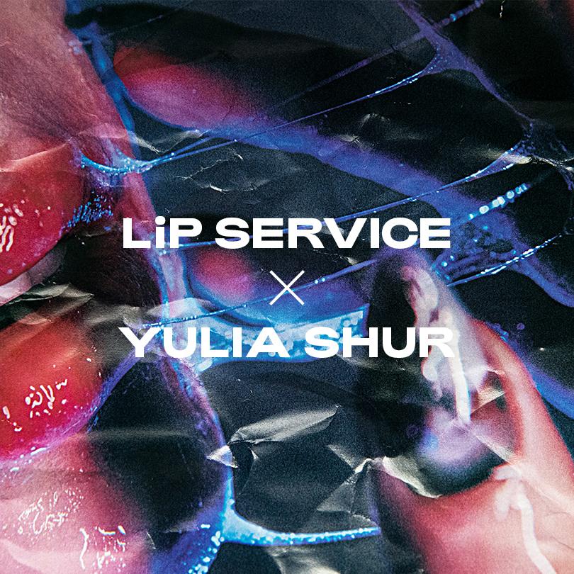 LiP SERVICE #32