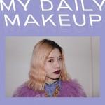 ビューティトレンドに敏感なNYLONブロガーの3daysメイクアップ MY DAILY MAKEUP vol.2 Arina