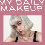 ビューティトレンドに敏感なNYLONブロガーの3daysメイクアップ MY DAILY MAKEUP vol.1 Mayu