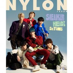 初登場にして初表紙!! 《SixTONES》がスニーカーファッションをまとってNYLON JAPANに堂々降臨。
